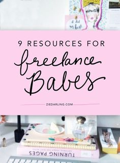 Really rad resources for the freelancing babes. online business tips entrepreneur tips