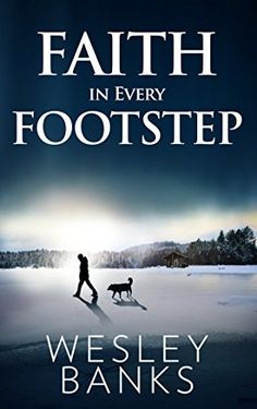 Free: Faith In Every Footstep - http://www.justkindlebooks.com/free-faith-every-footstep/