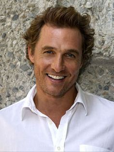 Matthew McConaughey~love his voice, his smile and his acting... except for Surfer Dude, what a dud that was. lol