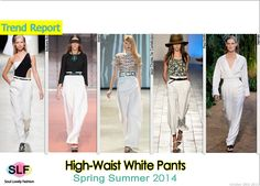 High-Waist White Pants #Fashion Trend for Spring Summer 2014 #spring2014 #trends #pants