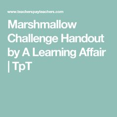Marshmallow Challenge Handout by A Learning Affair | TpT
