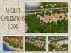 Created for the World Without Time - Ancient Civilizations theme, this hood is great for Sims living in a different era. It has plenty of flat space for your lots, including beaches. Check out...