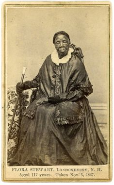 Flora Stewart, who had her portrait taken the year before her death in 1868, was a house slave in New Hampshire during the Revolutionary War.