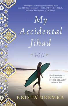 """""""My Accidental Jihad"""" by #KristaBremer #LoveStory #Multicultural"""