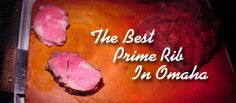 Jerico's Restaurant - The Best Prime Rib In Omaha