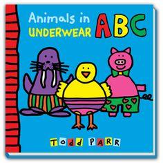 Todd Parr Books: Animals In Underwear ABC