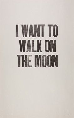 Giant steps are what you take... Walking on the moon~!