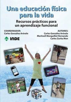 APRENENT: 100 enlaces imprescindibles sobre Educación Física. By La Eduteca #edufis | Educación Física - TIC - Gamificación - Emociones | Scoop.it