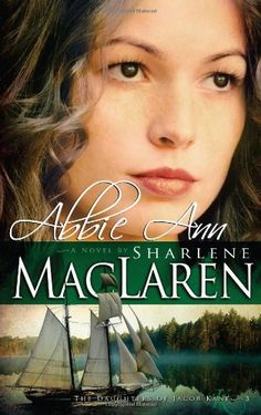 Abbie Ann (Daughters of Jacob Kane, Book 3) by Sharlene MacLaren, http://www.amazon.com/dp/1603740767/ref=cm_sw_r_pi_dp_OzTirb0M3X2CQ