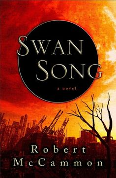 Swan Song by Robert R. McCammon http://www.bookscrolling.com/scariest-books-time/