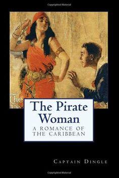 """Fictional """"pirate woman"""" by pulp novelist Captain Dingle, ca. 1930."""