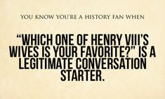 I seriously have an answer to this.  Where all my history nerds at?!