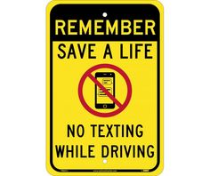 """Remember Save A Life No Texting While Driving, National Marker TM251J, 18""""x12"""", Black And Red On Yellow, 85 Percent Recycled .080"""" Engineering Grade Reflective Aluminum Speed Limit Sign With 2 Holes For Post Mounting - Each"""