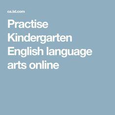 Practise Kindergarten English language arts online