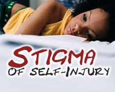 Stigma of Self-Injury - HealthyPlace Newsletter with everything that's new in mental health blogs, articles, videos, etc. www.healthyplace.com/other-info/mental-health-newsletter/stigma-of-self-injury/ - #SelfInjuryStigma #Stigma #HealthyPlaceNewsletter
