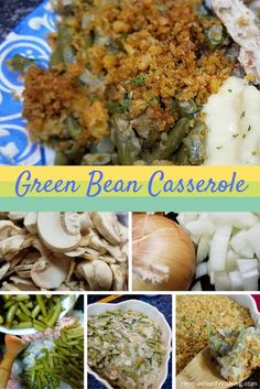 Traditional Green bean casserole is a family favorite at our holiday dinners, but we also like to have it for our everyday dinners. Check out the recipe� | http://homesteadwishing.com/green-bean-casserole-recipe/ | | Homestead Wishing, Author Kristi Wheel