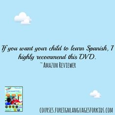 Learn Spanish like you learned your first language—through context and visual cues—and in fun life-like situations.The video series teaches Spanish through short stories featuring kids speaking Spanish in a variety of practical and amusing real-life situations. The lessons use a gradual, building block immersion, with creative and entertaining graphics and visuals to help children understand, remember, and enjoy Spanish as they learn.