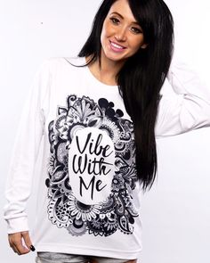 Vibe with Me Long Sleeve