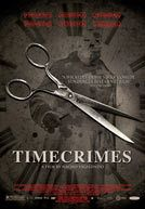 Timecrimes - A man accidentally gets into a time machine and travels back in time nearly an hour. Finding himself will be the first of a series of disasters of unforeseeable consequences.