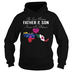 Name The Love Between Father and Son Knows No Distance - Venezuela Mexico Shirts & Tees