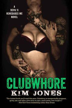 Clubwhore by Kim Jones (PDF + EPUB)