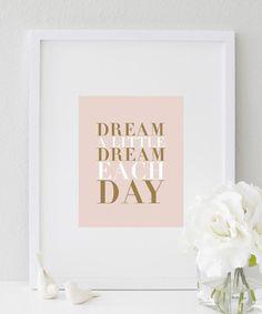 Dream A Little Dream Each Day Print  #print https://bymaria.com/