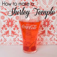 How to make a Shirley Temple from www.overthebigmoon.com!