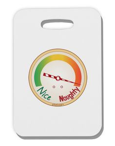 TooLoud Naughty or Nice Meter Naughty Thick Plastic Luggage Tag