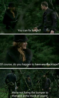 """""""Of course, do you happen to have any ducktape?"""" - Zelena, David and Killian #OnceUponATime"""