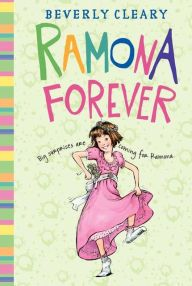 Ramona Forever by Beverly Cleary, Jacqueline Rogers |, Paperback ...