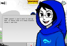 The single most heartbreaking sentence in all of Homestuck. I challenge you to find another.