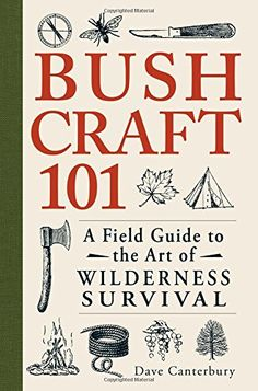 Survivalist expert Dave Canterbury, has released an indispensable guide for your outdoor travels - Bushcraft A Field Guide to the Art of Wilderness Survival. The valuable guide includes 10 chapters covering the basics of Bushcraft and skills tha Homestead Survival, Wilderness Survival, Camping Survival, Outdoor Survival, Survival Prepping, Emergency Preparedness, Survival Gear, Survival Skills, Survival Stuff