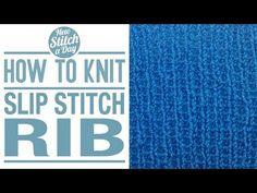 The Slip Stitch Rib :: Knitting Stitch #117