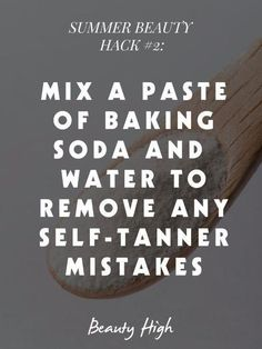 Hot Weather Beauty Hacks Every Girl Needs to Know - Need a self tanner remover, stat? Don't fret. This is how you fix self tanning mistakes!