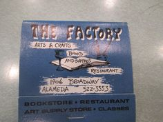 THE FACTORY ALAMEDA Matchbook ARTS & CRAFTS BOOKS AND SUPPLIES RESTAURANT