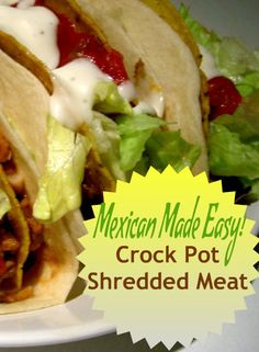 Mexican Made Easy Crock Pot Shredded Meat