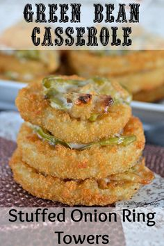 Green Bean Casserole Stuffed Onion Ring Towers Recipes with Frozen onion rings. Mayo Recipes for fries. Alexia Frozen Fries and Crispy Onion Rings, game day recipes, creative appetizers for football party, football party food Thanksgiving Dinner Sides, Thanksgiving Recipes, Holiday Recipes, Mayonnaise Recipe, Bean Recipes, Side Dish Recipes, Burger Recipes, Vegetable Side Dishes, Kitchens