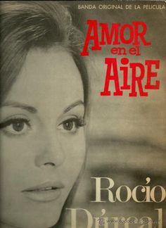 ROCIO DURCAL LP SELLO PHILIPS EDITADO EN COLOMBIA DEL FILM AMOR EN EL AIRE - Foto 1