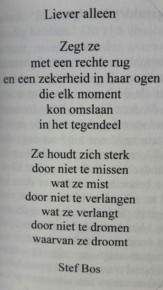 Top Tutorial and Ideas Words Of Wisdom Quotes, Poem Quotes, True Quotes, Favorite Quotes, Best Quotes, Quotes About Everything, Dutch Quotes, Magic Words, Typography Quotes