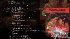 Fiebre de amor Luis miguel y Lucero Album completo