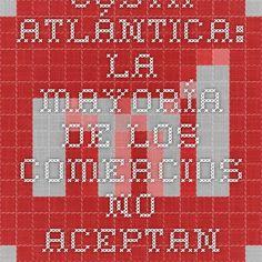 Costa Atlántica: la mayoría de los comercios no aceptan tarjetas | Verano 2015, ARBA
