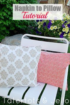SUPER EASY Pillow Covers from Napkins!!  I can easily do this - Yippee!!  Washable too!
