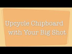 I love up-cycling! It really is amazing to take something that would normally be trash and turn it into art. Today we're going to talk about chipboard. You m...