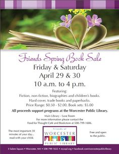 Save the date: The Friends of the Worcester Public Library will hold their Spring Book Sale on April 29 and 30 from 10am-4pm in the Saxe Room. Bargains galore!