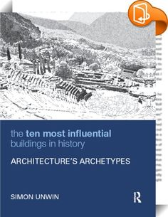The Ten Most Influential Buildings in History    ::  <P>Even the most inventive and revolutionary architects of today owe debts to the past, often to the distant past when architecture really was being invented for the first time. Architects depend on their own imaginations for personal insights and originality but their ideas may be stimulated (consciously or subliminally) by particularly powerful buildings from history. <EM>The Ten Most Influential Buildings in History: Architecture'...