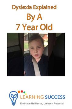 The seven-year-old boy in the video explains how dyslexia impacts him in the classroom. At the same time, he provides a clear perspective and definition of dyslexia and how it manifests in his life