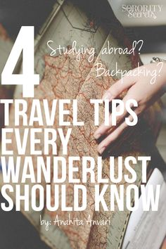 4 Travel Tips Every Wanderlust Should Know!