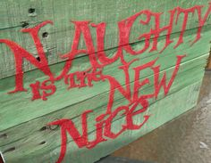 Recycled Pallet Wood Christmas Sign Naughty is by MyCreativeMagic, $40.00