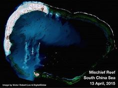 Mischief Reef (Meiji Jiao in Chinese) being filled in by China. Spratly Islands, South China Sea. http://thediplomat.com/2015/04/south-china-sea-chinas-unprecedented-spratlys-building-program/