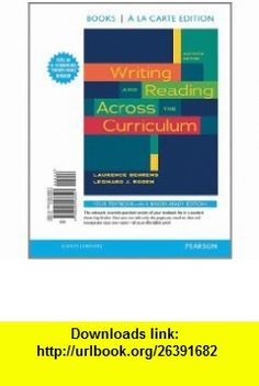 Writing and Reading Across the Curriculum,  a la Carte Edition (11th Edition) (9780205238507) Laurence Behrens, Leonard J. Rosen , ISBN-10: 0205238505  , ISBN-13: 978-0205238507 ,  , tutorials , pdf , ebook , torrent , downloads , rapidshare , filesonic , hotfile , megaupload , fileserve